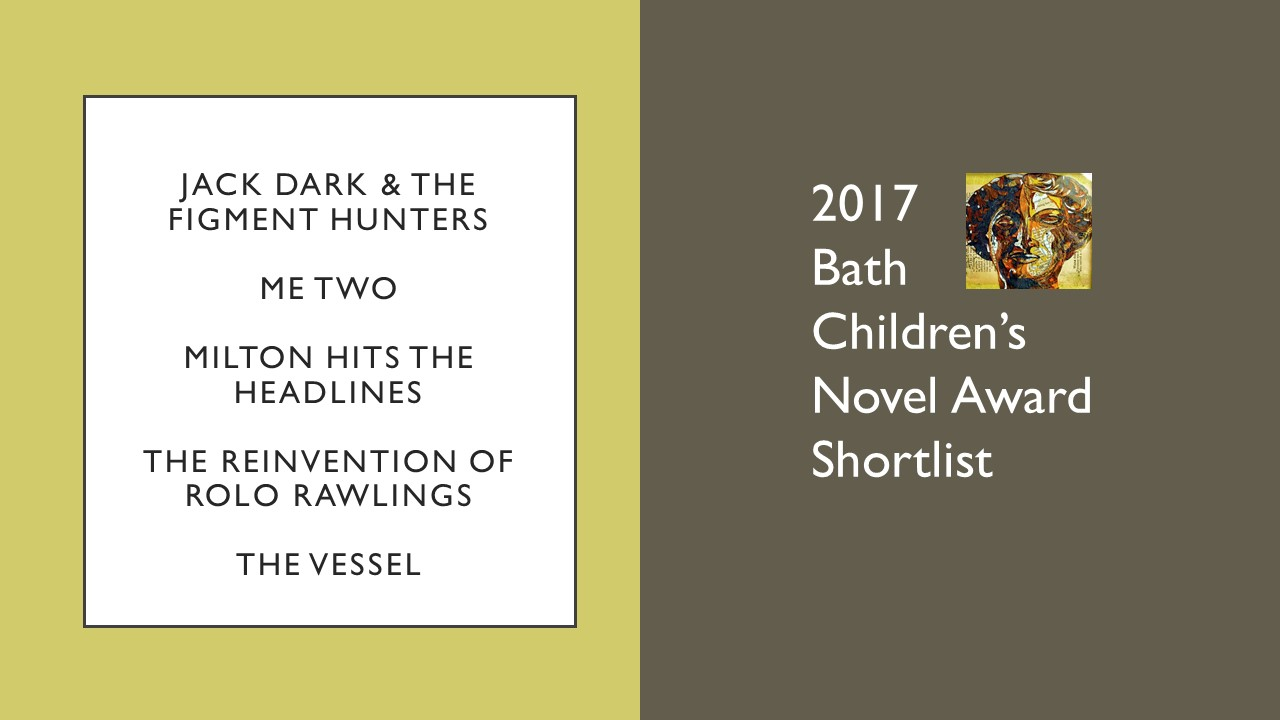 Opening Pages from the 2017 Bath Children's Novel Award Shortlist